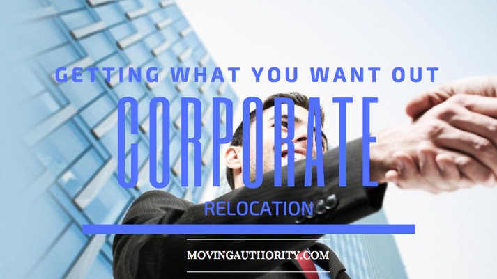 You Want Out of a Corporate Relocation