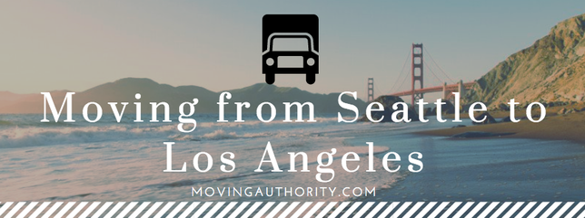 Moving from Seattle to Los Angeles