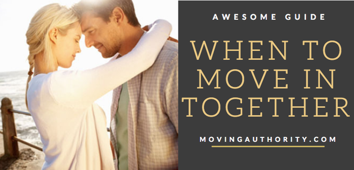 Went Move to Move In together