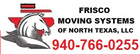 Frisco moving systems