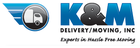 K %26 m delivery moving