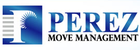 Perez move managment reviews