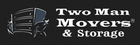 Two man movers and storage