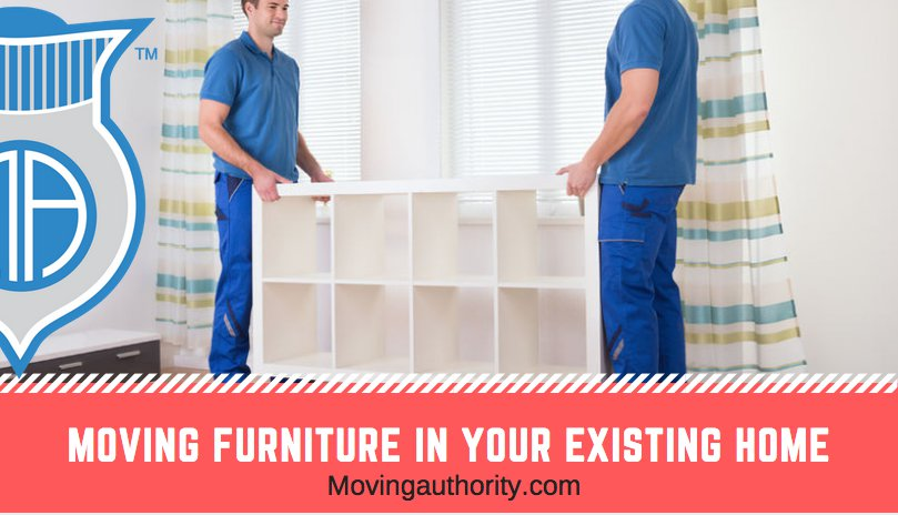 Moving Furniture in Your Existing Home